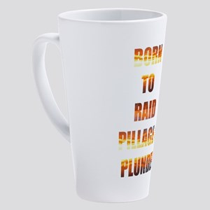 Born to Raid 17 oz Latte Mug