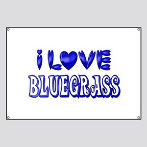 I Love Bluegrass Banner