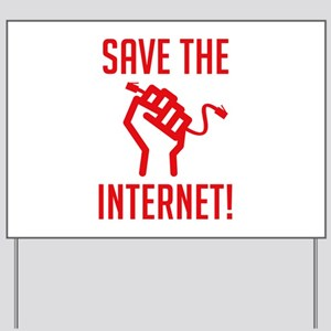 Save The Internet Yard Sign