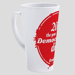2018 - The Year Democracy Died 17 oz Latte Mug