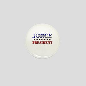 JORGE for president Mini Button