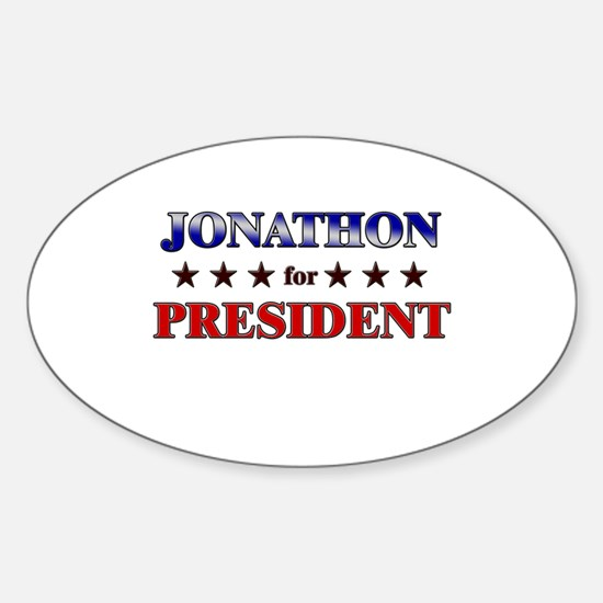 JONATHON for president Oval Decal