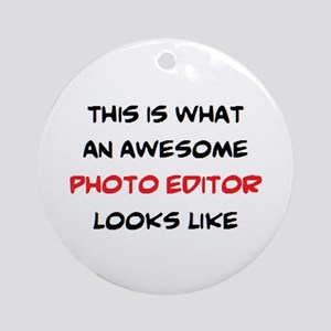 awesome photo editor Round Ornament
