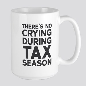 No Crying During Tax Season Mugs