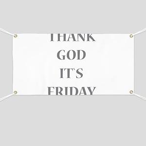 Thank God It`s Friday Banner