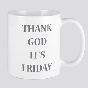 Thank God It`s Friday Mugs