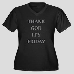 Thank God It`s Friday Plus Size T-Shirt