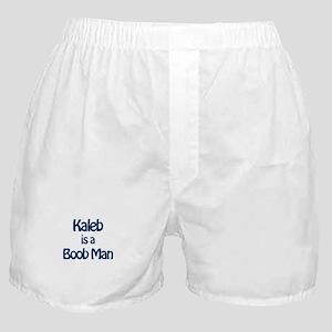 Kaleb is a Boob Man Boxer Shorts