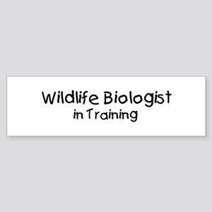 Wildlife Biologist in Trainin Bumper Sticker