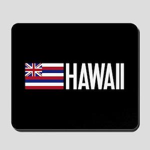 Hawaii: Hawaiin Flag & Hawaii Mousepad