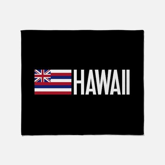 Hawaii: Hawaiin Flag & Hawaii Throw Blanket