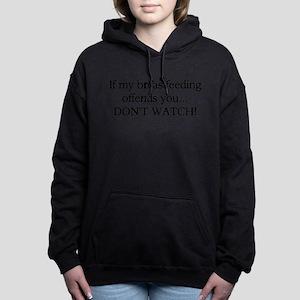 If My Breastfeeding Offe Women's Hooded Sweatshirt