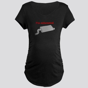 I'm exhausted Maternity Dark T-Shirt