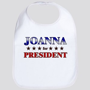JOANNA for president Bib