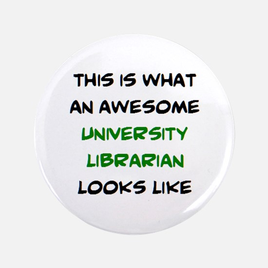 awesome university librarian Button