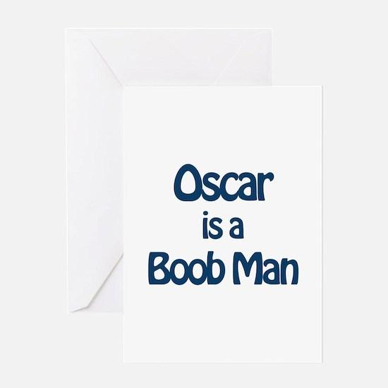 Oscar is a Boob Man Greeting Card