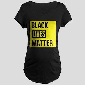 Black Lives Matter Maternity T-Shirt
