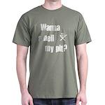 BBQ - Wanna Smell My Pit? Dark T-Shirt
