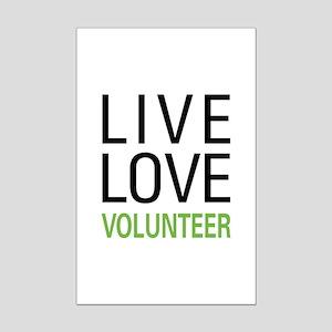 Live Love Volunteer Mini Poster Print