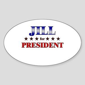 JILL for president Oval Sticker