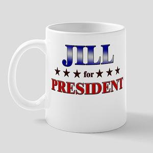 JILL for president Mug