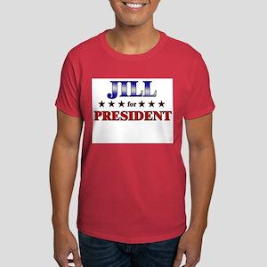 JILL for president Dark T-Shirt