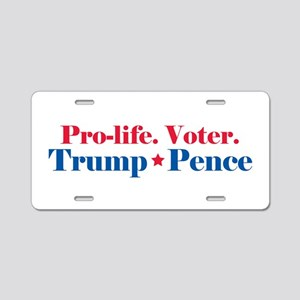 Prolife voter Trump Pence Aluminum License Plate