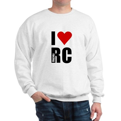 I love RC racing Sweatshirt