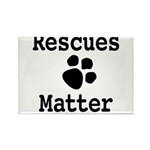 Rescues Matter Magnets