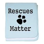 Rescues Matter baby blanket