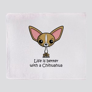 Life is Better with a Chihuahua Throw Blanket