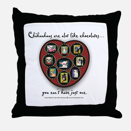 Chihuahuas - like chocolates Throw Pillow