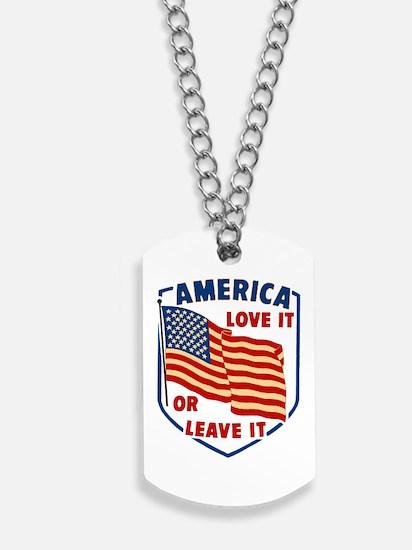 America Love it Dog Tags