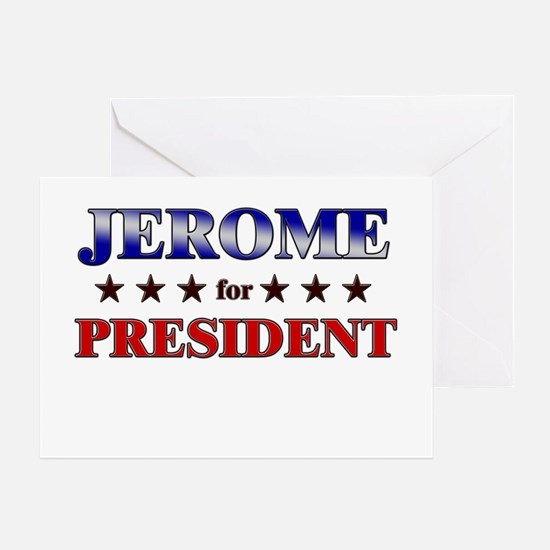 JEROME for president Greeting Card
