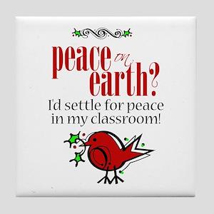 Peace in the Classroom Tile Coaster