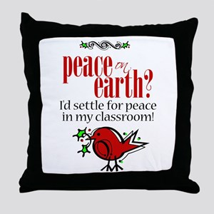Peace in the Classroom Throw Pillow