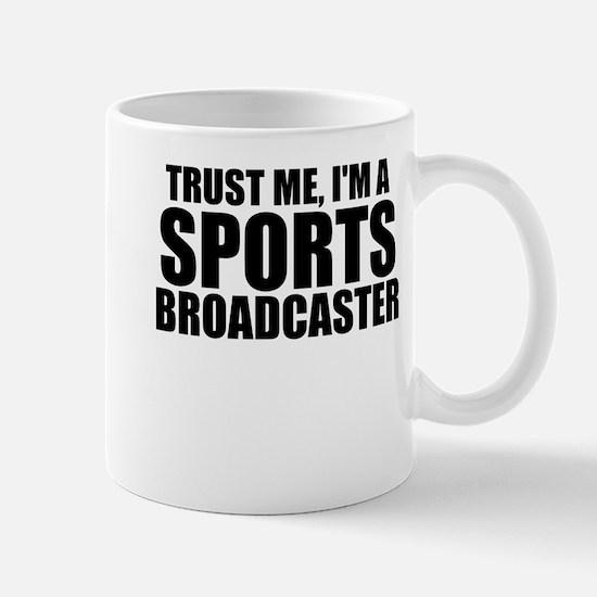 Trust Me, I'm A Sports Broadcaster Mugs