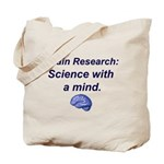 Brain Research Tote Bag