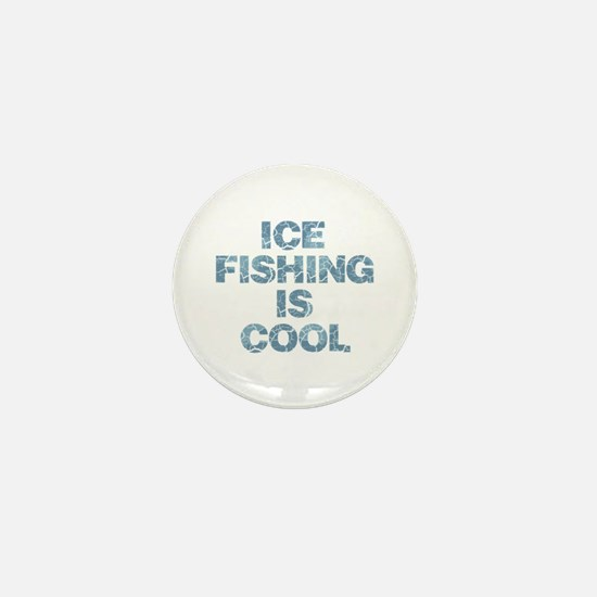 Ice Fishing is Cool - Blue Mini Button