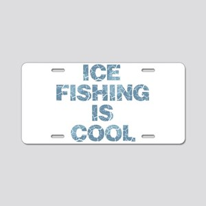 Ice Fishing is Cool - Blue Aluminum License Plate