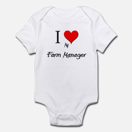 I Love My Farm Manager Infant Bodysuit