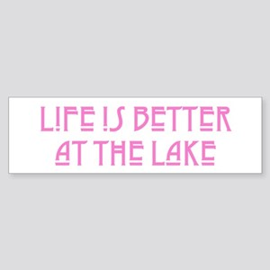 Life is Better at the Lake Bumper Sticker