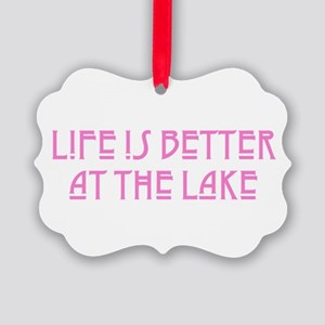 Life is Better at the Lake Picture Ornament