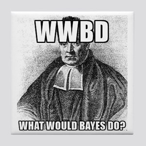 What Would Bayes Do Tile Coaster