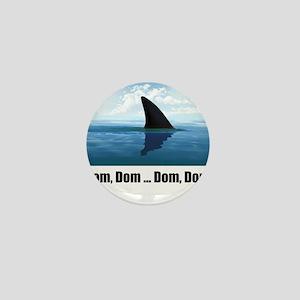 SHaRK - Dom Fin Mini Button