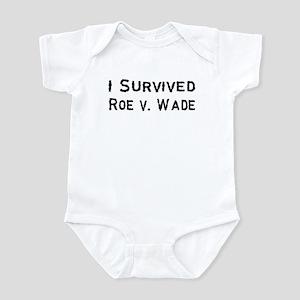 I Survived Roe v. Wade Infant Bodysuit