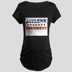 JAYLENE for president Maternity Dark T-Shirt
