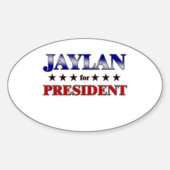 JAYLAN for president Oval Decal