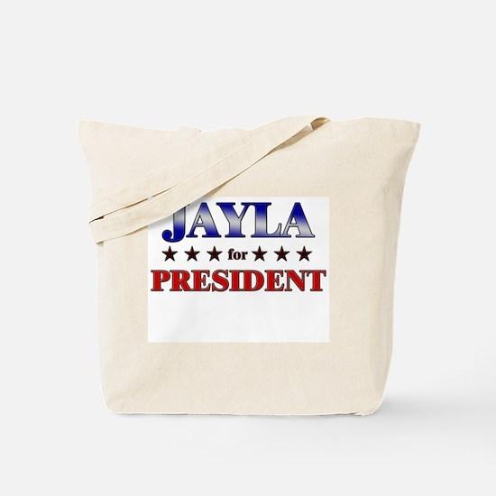 JAYLA for president Tote Bag