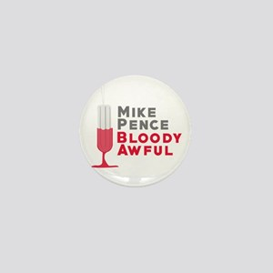 Pence Bloody Awful Mini Button
